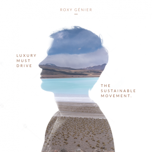 Roxy Génier - New Luxury - Luxury must drive the sustainable movemen