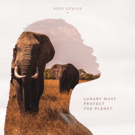 Roxy Génier - New Luxury - Luxury must protect the planet