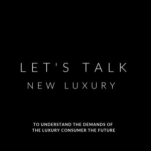 Let's Talk New Luxury - online course